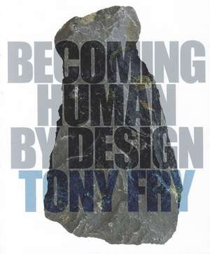 Becoming Human by Design imagine
