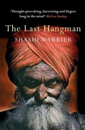The Last Hangman de Shashi Warrier
