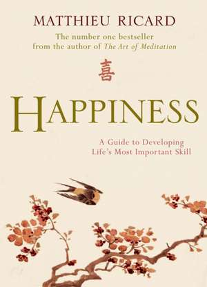 Happiness de Matthieu Ricard