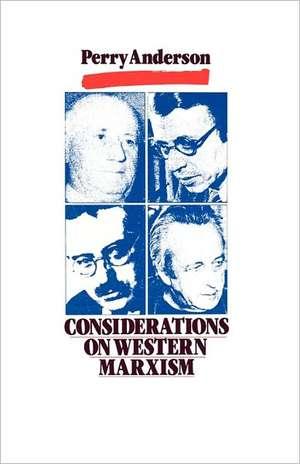 Considerations on Western Marxism imagine