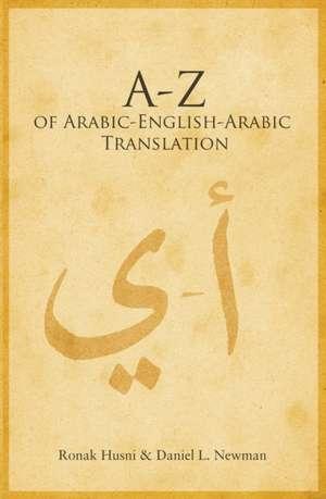 The A-Z of Arabic-English-Arabic Translation imagine