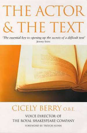 The Actor and the Text. Cicely Berry imagine