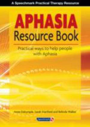 Dalrymple, A: The Aphasia Resource Book