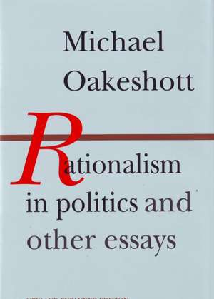 Rationalism in Politics and Other Essays imagine