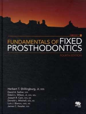 Fundamentals of Fixed Prosthodontics de Herbert T. Shillingburg
