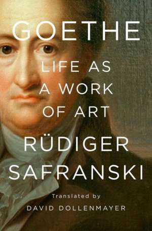Goethe – Life as a Work of Art