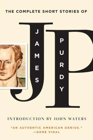 The Complete Short Stories of James Purdy