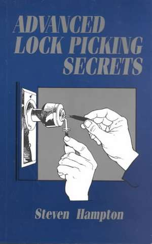 Advanced Lock Picking Secrets