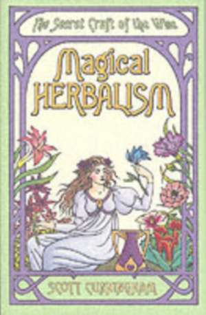 Magical Herbalism imagine