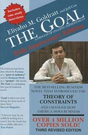 The Goal:  A Process of Ongoing Improvement de Eliyahu M. Goldratt