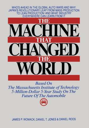 Machine That Changed the World de Daniel Roos