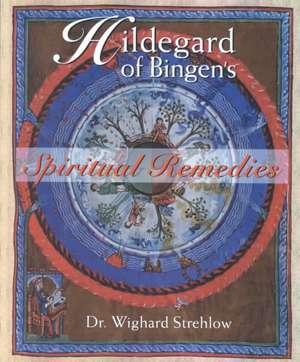 Hildegard Of Bingens Spiritual Remedies