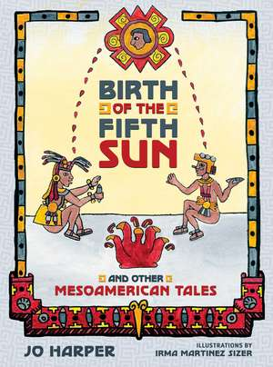 Birth of the Fifth Sun