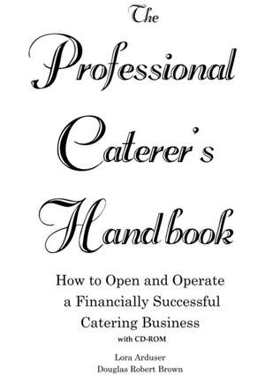 The Professional Caterer's Handbook