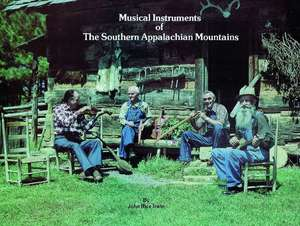 Musical Instruments of the Southern Appalachian Mountains imagine