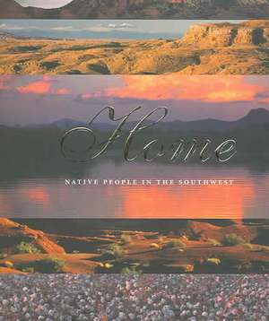 Home: Native People in the Southwest imagine