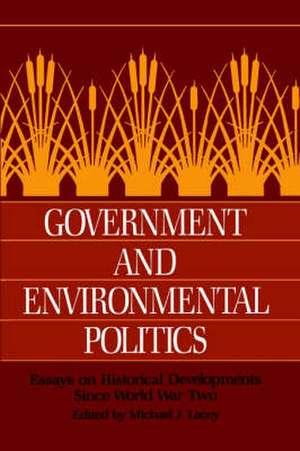 Government and Environmental Politics de Lacey
