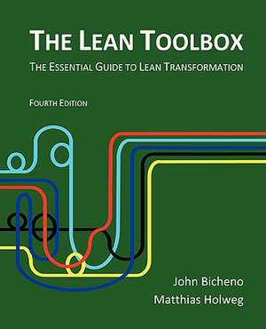 The Lean Toolbox:  The Essential Guide to Lean Transformation de John Bicheno