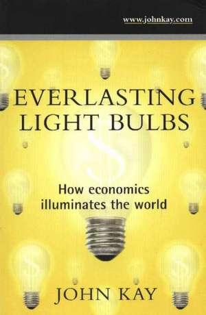 Everlasting Light Bulbs de John Kay
