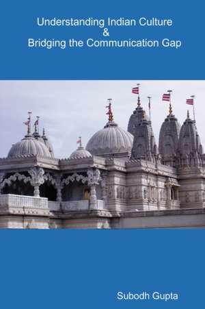Understanding Indian Culture & Bridging the Communication Gap de Subodh Gupta