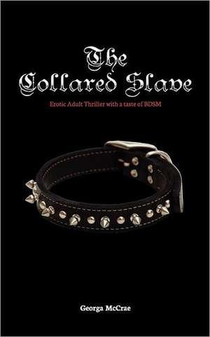 The Collared Slave de Georga McCrae