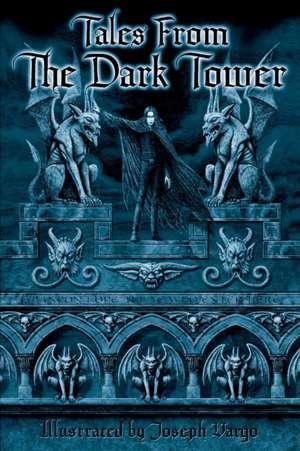 Tales from the Dark Tower:  Book Three of a Last Days Trilogy de Christine Filipak