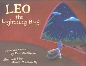 Leo the Lightning Bug [With CD]