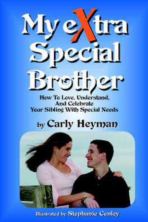 My eXtra Special Brother de Carly Heyman