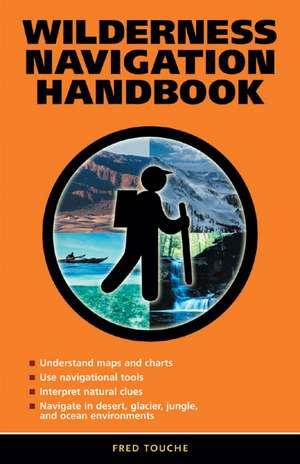 Wilderness Navigation Handbook imagine