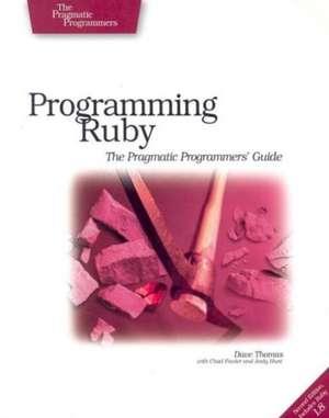 Programming Ruby – The Pragmatic Programmer′s Guide de Dave Thomas