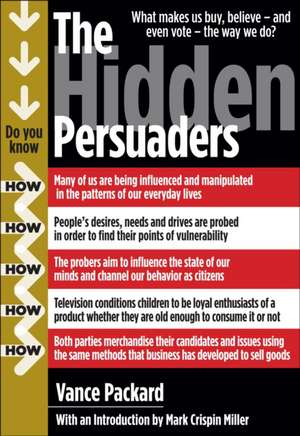The Hidden Persuaders de Vance Packard