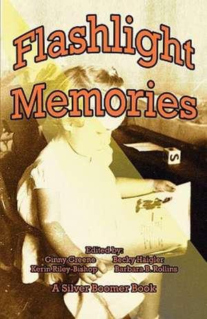 Flashlight Memories de Ginny Greene