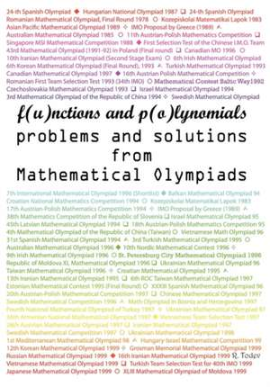 Functions and Polynomials Problems and Solutions from Mathematical Olympiads de R. Todev