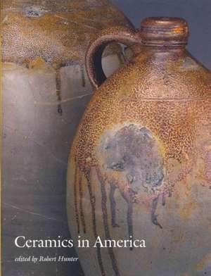 Ceramics in America 2012 de Robert J. Renteria
