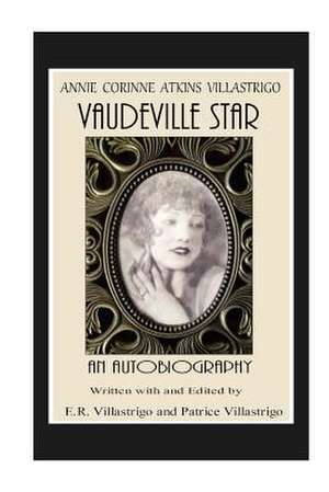 Vaudeville Star de Annie Corinne Atkins Villastrigo