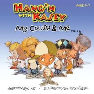 Hang'n with Kasey de Karl Christon