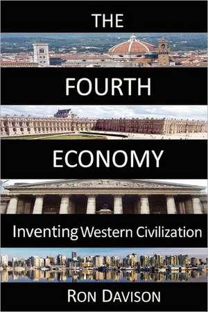 The Fourth Economy de Ron Davison