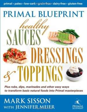Primal Blueprint Healthy Sauces  Dressings And Toppings