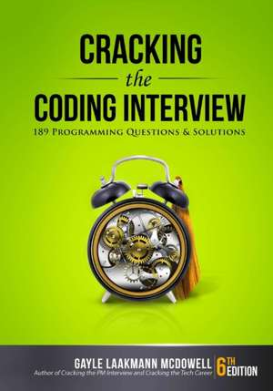 Cracking the Coding Interview:  189 Programming Questions and Solutions de Gayle Laakmann McDowell