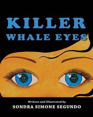 Killer Whale Eyes de Kathy Dye