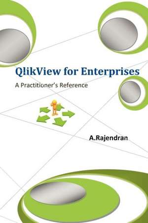 Qlikview for Enterprises:  An Octopus Anthology de Rajendran Avadaiappan