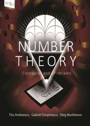 Number Theory: Concepts and Problems