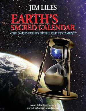 Earth's Sacred Calendar de Jim Liles