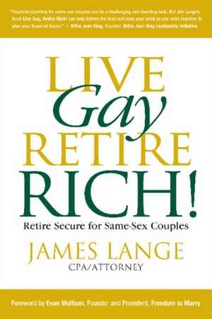 Live Gay, Retire Rich imagine