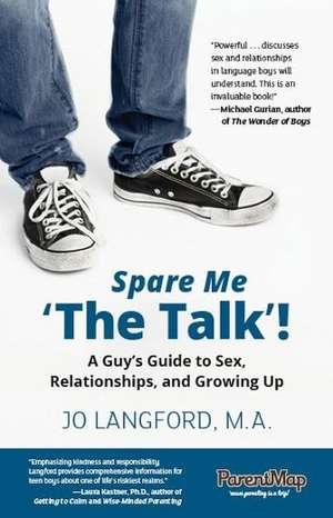 Spare Me 'The Talk'!