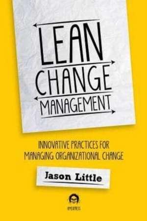 Lean Change Managment de Jason Little