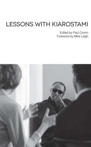 Lessons with Kiarostami de Abbas (Filmmaker) Kiarostami