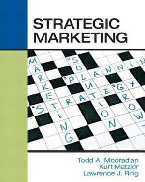Strategic Marketing de Prof Todd a. Mooradian Phd