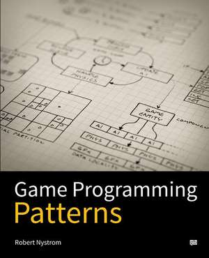 Game Programming Patterns de Robert Nystrom