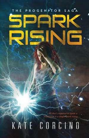 Spark Rising de Kate Corcino